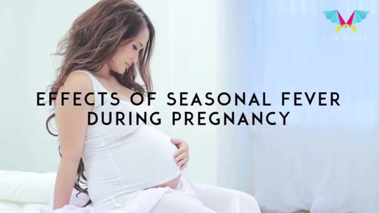 Fever During Pregnancy 1