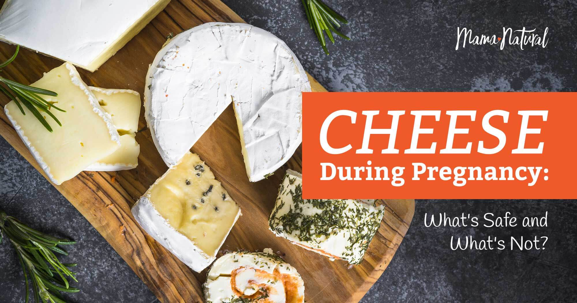 Cheese During Pregnancy 1