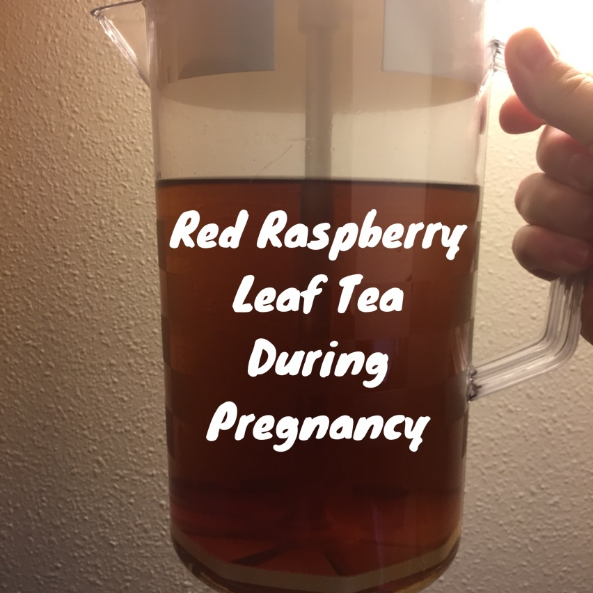 Red Raspberry Leaf Tea In Pregnancy