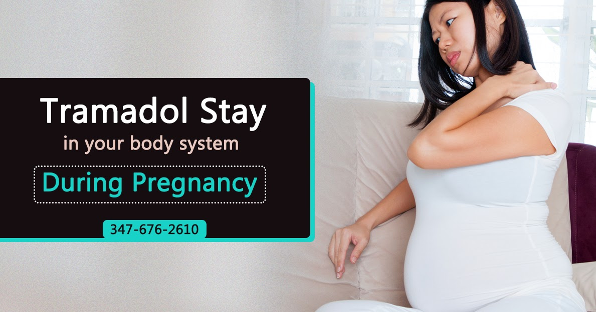 Tramadol During Pregnancy